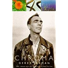 Chroma: A Book of Colour - June '93 by Derek Jarman (1995-01-19)
