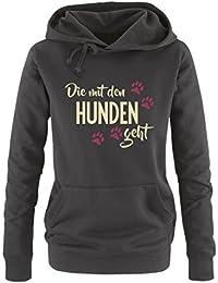Comedy Shirts - Die mit den Hunden geht - Damen Hoodie - Kapuze, Kängurutasche, Langarm, Print-Pulli