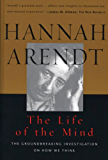The Life of the Mind: Vols 1&2 (Combined 2 Volumes in 1)