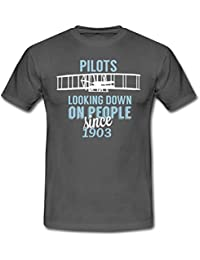 Spreadshirt Pilots Looking Down On People Since 1903 Funny Quote Men's T-Shirt