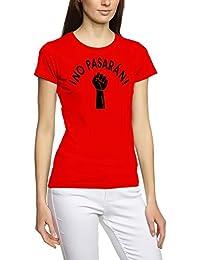 No pasaran. Girly T-shirt pour enfant S–XXXL