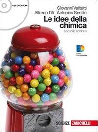 Idee della chimica. Volume unico. Per le Scuole superiori. Con DVD-ROM. Con espansione online