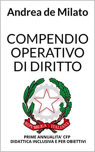 COMPENDIO OPERATIVO DI DIRITTO: PRIME ANNUALITA CENTRI FORMAZIONE ...