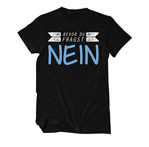 Bevor Du fragst, Nein! - Fun - T-Shirt Herren Schwarz
