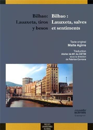 Bilbao : Lauaxeta, salves et sentiments