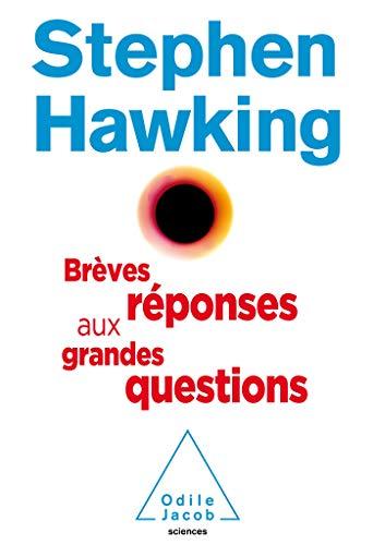 Brèves réponses aux grandes questions par HAWKING