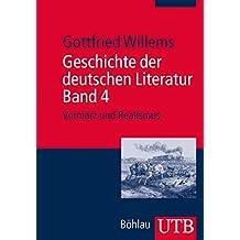 Geschichte der deutschen Literatur. Band 4: Vormärz und Realismus