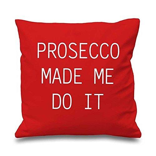 Rouge Housse de coussin Prosecco Made Me Do It 40,6 x 40,6 cm Maman ami Cadeau Coussin décoratif Maison