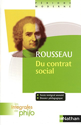 Intgrales de Philo - ROUSSEAU, Du Contrat Social (Livres I  IV)