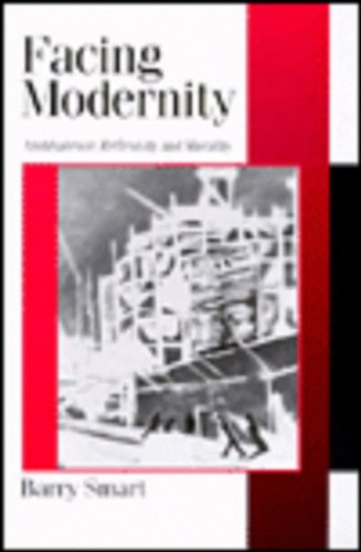 Facing Modernity: Ambivalence, Reflexivity and Morality (Published in association with Theory, Culture & Society)