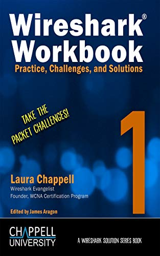 Wireshark Workbook 1: Practice, Challenges, and Solutions (A Wireshark Solution Series Book) (English Edition)