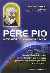 Père Pio : Messager de la nouvelle terre
