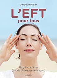 L EFT (TECHNIQUE DE LIBERATION EMOTIONNELLE)
