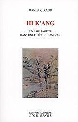 Hi k'ang : Un sage taoïste dans une forêt de bambous