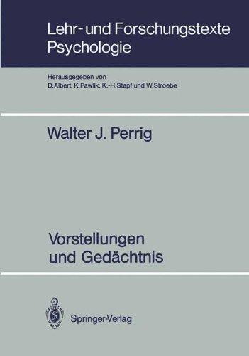 Vorstellungen und Gedächtnis (Lehr- und Forschungstexte Psychologie, Band 28)