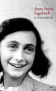 Anne-Frank-Tagebuch: Die weltweit verbindliche Ausgabe