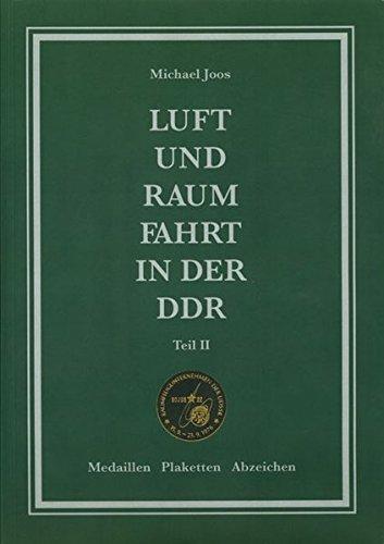 Luft- und Raumfahrt in der DDR, Teil 2: Medaillen, Plaketten, Abzeichen