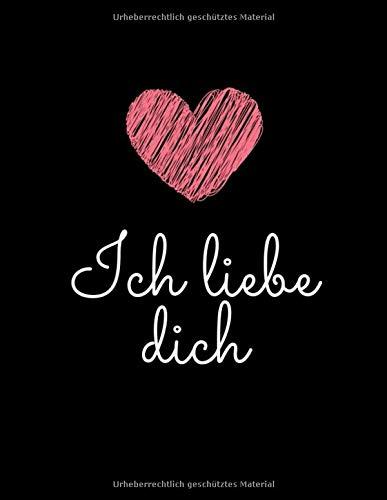 Ich liebe dich: 365 Liebeserklärungen und Gründe warum ich dich liebe I Beziehungsbuch für Paare I Erinnerungsbuch für Paare I Geschenkidee für den ... Jahrestag I Buch zum selber gestalten (Liebe Warum Ich)