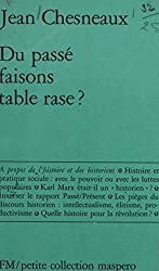Du passé, faisons table rase ? (Petite collection maspero) (French Edition)