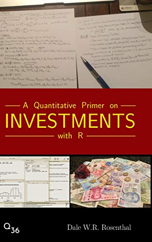 A Quantitative Primer on Investments with R