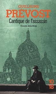 Cantique de l'assassin par Guillaume Prévost