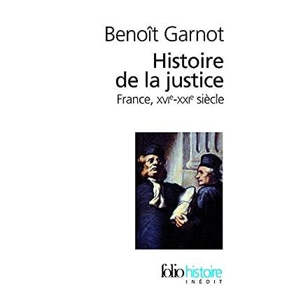 Histoire de la justice: France, XVIᵉ-XXIᵉ siècles