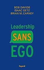 Leadership sans ego de Isaac Getz