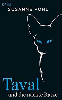 Taval und die nackte Katze von [Pohl, Susanne]