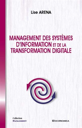 Management des systèmes d'information et de la transformation digitale par Lise Arena