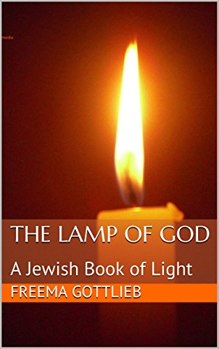The Lamp of God: A Jewish Book of Light (English Edition) eBook ...