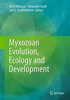 Myxozoan Evolution, Ecology And Development por Beth Okamura epub