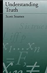 Understanding Truth by Scott Soames (1999-09-19)