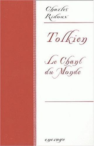 Tolkien: Le Chant du monde