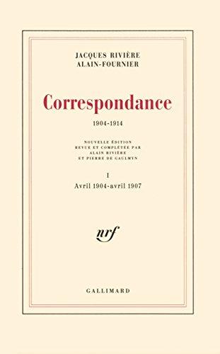 Correspondance, 1904-1914 par Alain-F. Rivière