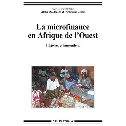 La microfinance en Afrique de l'Ouest (Hommes et sociétés)