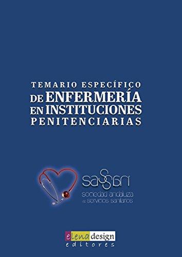 Temario Específico de Enfermería en Instituciones Penitenciarias (Oposiciones)