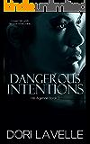 Dangerous Intentions (His Agenda 2): A Disturbing Psychological Thriller