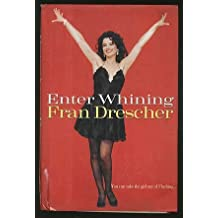 Enter Whining [Hardcover] by Fran Drescher