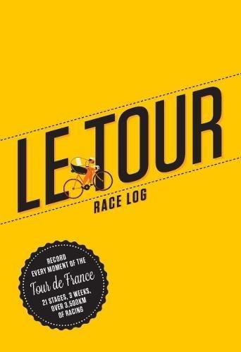 Le Tour: The Cycling Fan's Race Log Cover Image