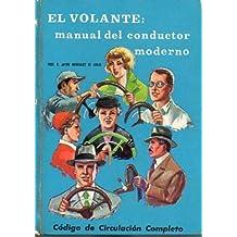 EL VOLANTE: MANUAL DEL CONDUCTOR MODERNO.