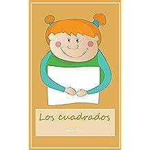 Primeros Lectores: Los cuadrados (Spanish Edition): (Explorar el mundo, Cuentos para niños)