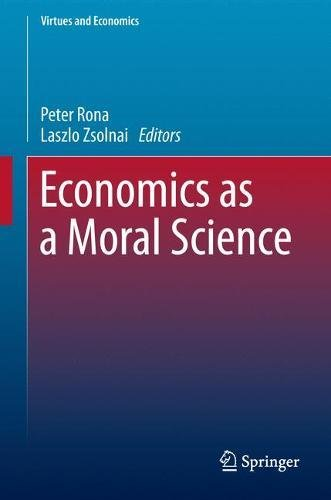 economics-as-a-moral-science-virtues-and-economics