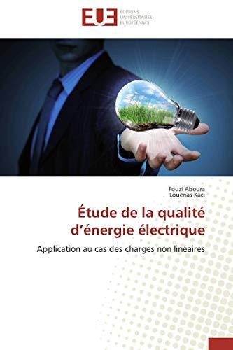 Étude de la qualité d énergie électrique par Fouzi Aboura