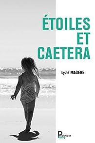 """Résultat de recherche d'images pour """"ETOILES ET CAETERA - LYDIE MASERE"""""""