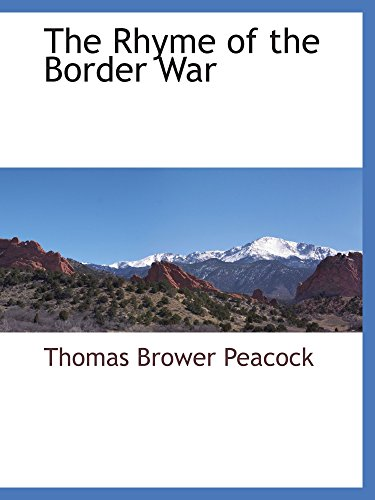 The Rhyme of the Border War