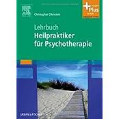 Lehrbuch Heilpraktiker für Psychotherapie: mit Zugang zum Elsevier-Portal