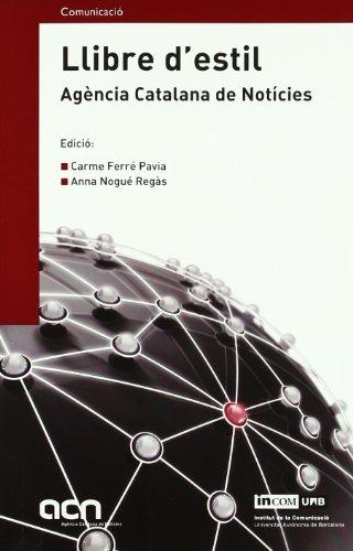Llibre d'estil. Agència Catalana de Notícies (Manuals)