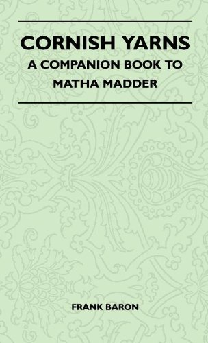 Cornish Yarns - A Companion Book To Matha Madder Cover Image