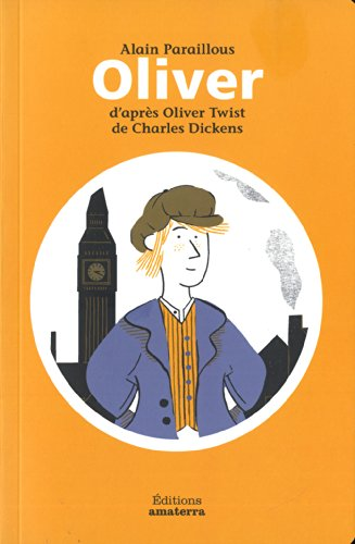 Oliver d'aprs Oliver Twist de Charles Dickens
