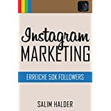 Intstagram Marketing: Erreiche 50K Followers